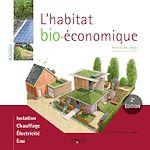 Téléchargez le livre :  L'habitat bio-économique
