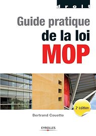 Téléchargez le livre :  Guide pratique de la loi MOP