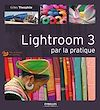Télécharger le livre :  Lightroom 3 par la pratique
