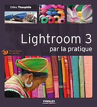 Téléchargez le livre :  Lightroom 3 par la pratique