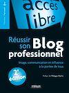 Télécharger le livre :  Réussir son blog professionnel
