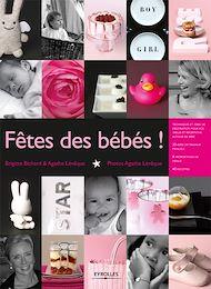 Téléchargez le livre :  Fêtes des bébés !