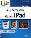 Télécharger le livre :  À la découverte de son iPad