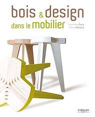 Téléchargez le livre :  Bois et design dans le mobilier