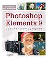 Télécharger le livre :  Photoshop Elements 9 pour les photographes
