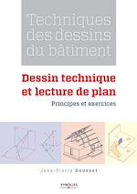 Téléchargez le livre :  Techniques des dessins du bâtiment - Dessin technique et lecture de plan