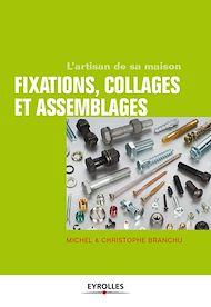 Téléchargez le livre :  Fixations, collages et assemblages