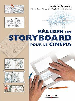 Téléchargez le livre :  Réaliser un storyboard pour le cinéma