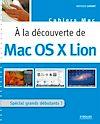 Télécharger le livre :  A la découverte de Mac OS X Lion