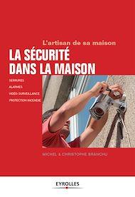 Téléchargez le livre :  La sécurité dans la maison