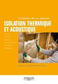 Téléchargez le livre :  Isolation thermique et acoustique