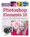 Télécharger le livre :  Photoshop Elements 10 pour les photographes