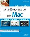 Télécharger le livre :  A la découverte de son Mac - Version Mountain Lion