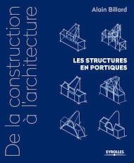 Téléchargez le livre :  De la construction à l'architecture - Volume 2 - Les structures en portiques
