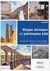Télécharger le livre :  Risque sismique et patrimoine bâti
