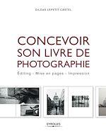Téléchargez le livre :  Concevoir son livre de photographie