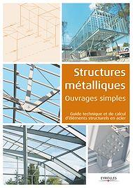 Téléchargez le livre :  Structures métalliques - Ouvrages simples