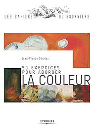 Téléchargez le livre :  50 exercices pour aborder la couleur