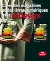 Download this eBook Créer des magazines et des livres numériques avec InDesign