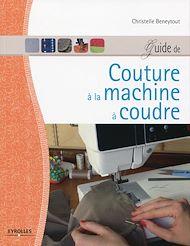 Téléchargez le livre :  Guide de couture à la machine à coudre
