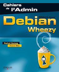 Téléchargez le livre :  Debian Wheezy