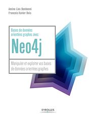Téléchargez le livre :  Bases de données orientées graphes avec Neo4j