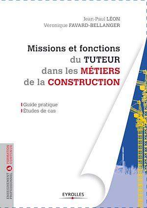 Téléchargez le livre :  Missions et fonctions du tuteur dans les métiers de la construction
