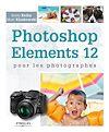 Télécharger le livre :  Photoshop Elements 12 pour les photographes