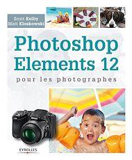 Téléchargez le livre :  Photoshop Elements 12 pour les photographes