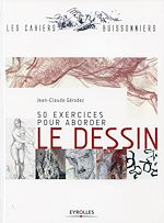 Download this eBook 50 exercices pour aborder le dessin