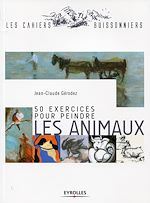 Download this eBook 50 exercices pour peindre les animaux