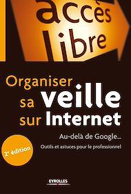 Téléchargez le livre :  Organiser sa veille sur Internet