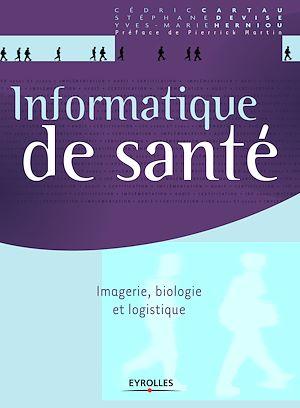 Téléchargez le livre :  Informatique de santé