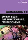 Télécharger le livre :  Superviseur des effets visuels pour le cinéma