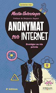 Téléchargez le livre :  Anonymat sur Internet