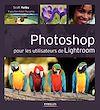 Télécharger le livre :  Photoshop pour les utilisateurs de Lightroom
