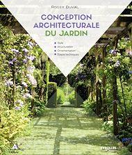 Téléchargez le livre :  Conception architecturale du jardin
