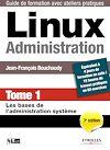 Télécharger le livre :  Linux administration - Tome 1