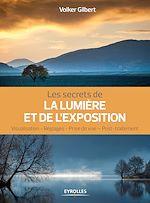 Download this eBook Les secrets de la lumière et de l'exposition