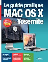Téléchargez le livre :  Le guide pratique Mac OS X Yosemite