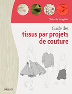 Download this eBook Guide des tissus par projet de couture