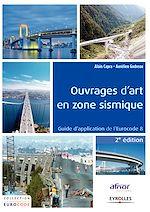 Téléchargez le livre :  Ouvrages d'art en zone sismique