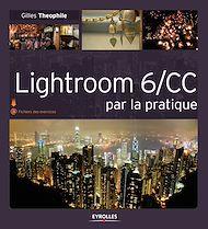 Téléchargez le livre :  Lightroom 6/CC par la pratique