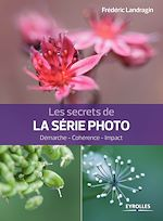 Téléchargez le livre :  Les secrets de la série photo