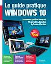 Télécharger le livre :  Le guide pratique Windows 10