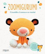 Téléchargez le livre :  Zoomigurumi