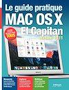 Télécharger le livre :  Le guide pratique Mac OS X El Capitan