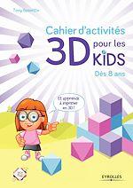 Download this eBook Cahier d'activités 3D pour les kids