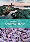 Télécharger le livre :  Les secrets du cadrage photo