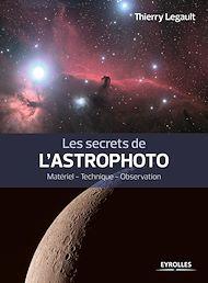 Téléchargez le livre :  Les secrets de l'astrophoto